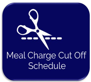 Meal Charge Cut Off Schedule