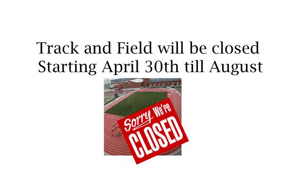 Track and Field Closed