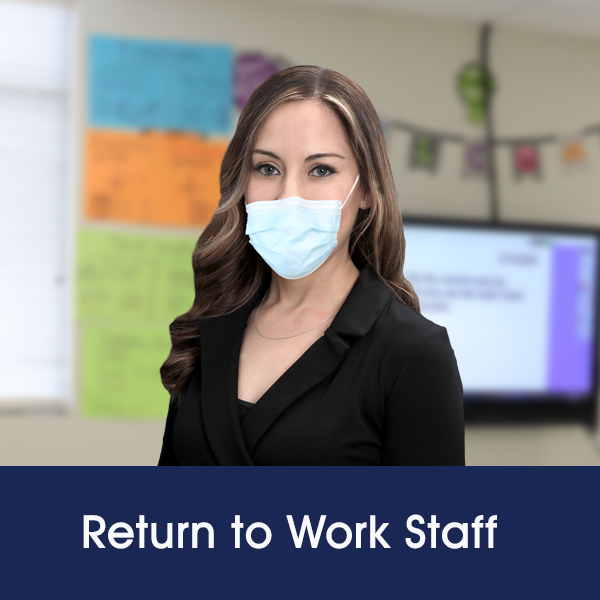 Return to Work Staff