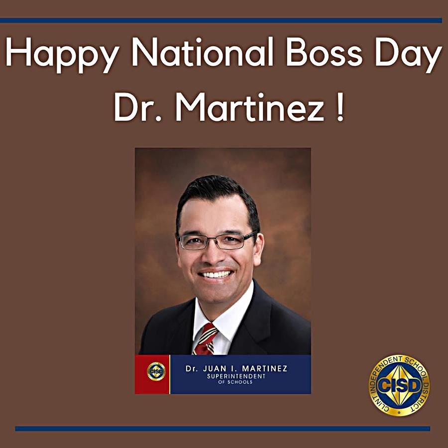 Happy National Boss's Day Dr. Martinez