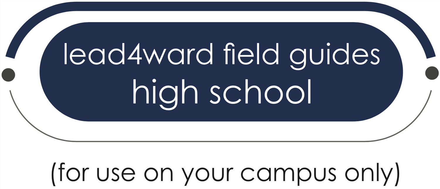 lead4ward field guides high school