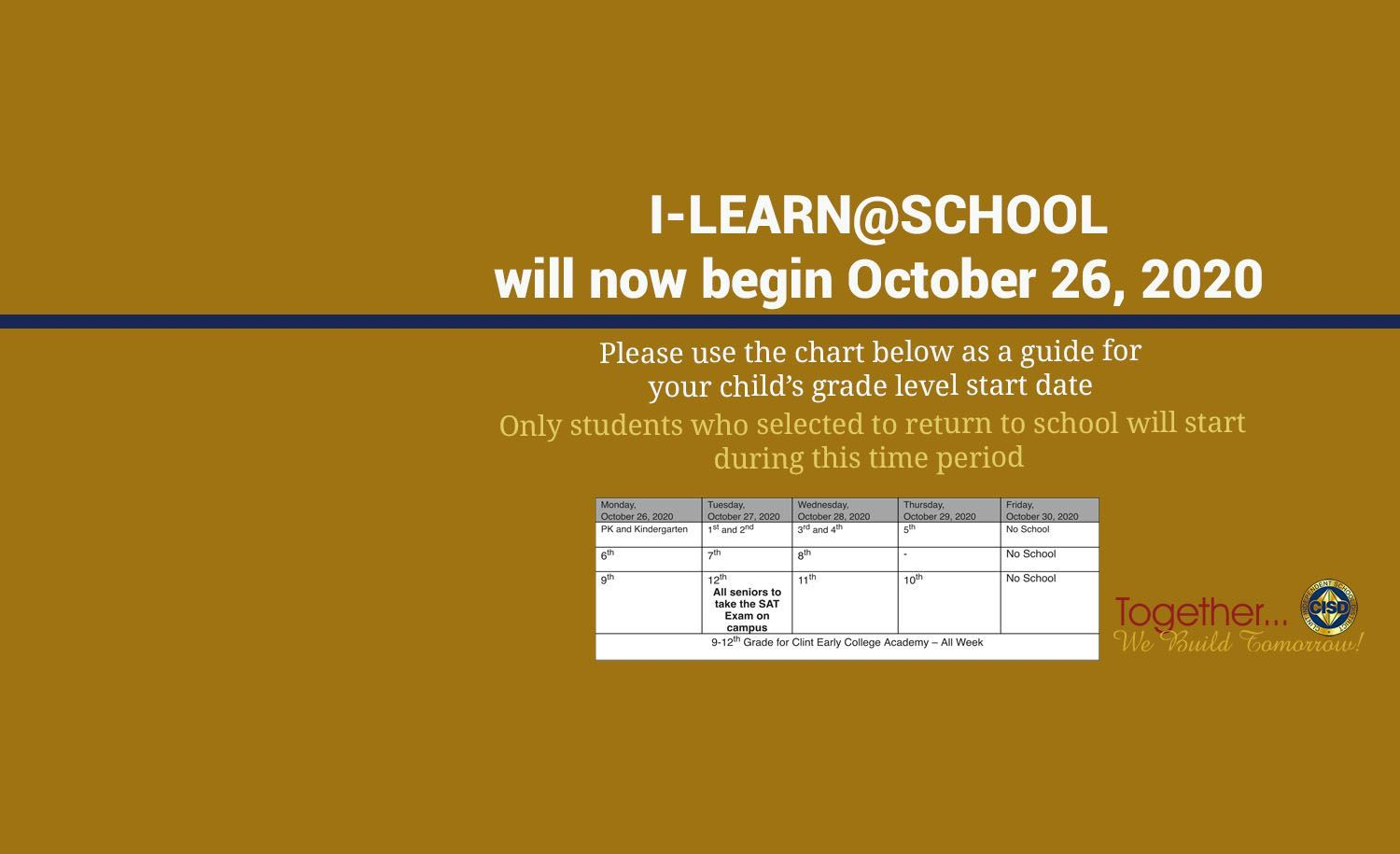 I-LEARN@SCHOOL will now begin October 26th