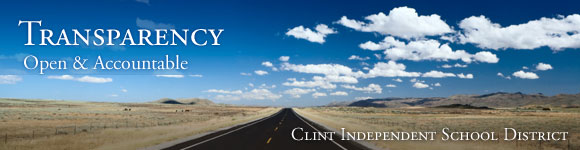 Clint Independent School District Transparency Open and Accountable
